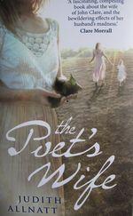 The Poet's Wife, Judith Allnatt