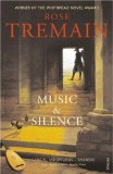 Music & Silence, Rose Tremain