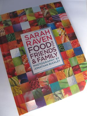 Food for Friends and Family, Sarah Raven