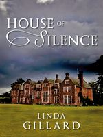 House of Silence, Linda Gillard