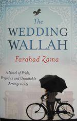 The Wedding Wallah, Farahad Zama