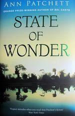 State of Wonder, Ann Patchett