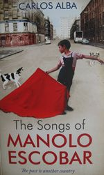 The Songs of Manolo Escobar, Carlos Alba