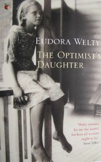 The Optimist's Daughter, Eudora Welty