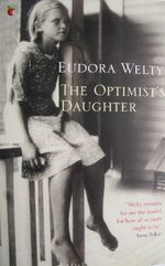 The Optimist's Daughter, Eudora Welty