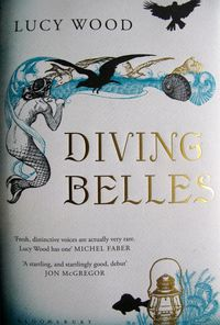 Diving Belles, Lucy Wood