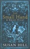 Susan Hill, The Small Hand