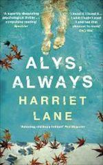 Alys, Always, Harriet Lane