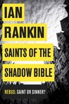 Ian Rankin, Saints of the Shadow Bible