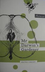 Mr. Darwin's Gardener