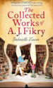 The Collected Works of A J Fikry