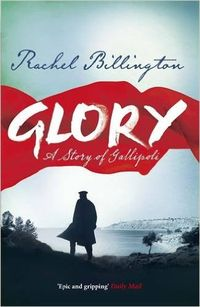 Glory, Rachel Billington
