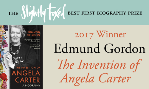 Slightly Foxed Best First Biography Prize 2017