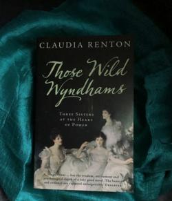 Those Wild Wyndhams, Claudia Renton
