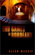 End Games in Bordeaux, Allan Massie