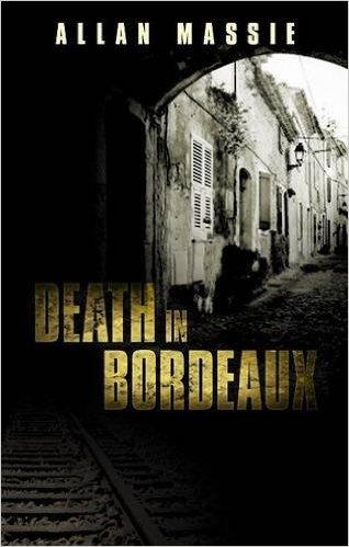 Death in Bordeaux, Allan Massie