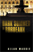 Dark Summer in Bordeaux, Allan Massie
