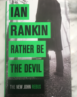 Rather be the devil, Ian Rankin